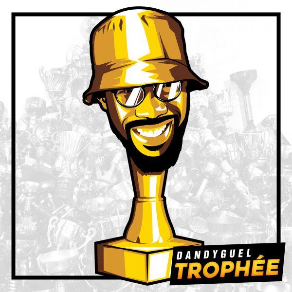 Dandyguel Trophée